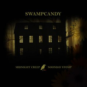 Midnight Creep, Noonday Stomp